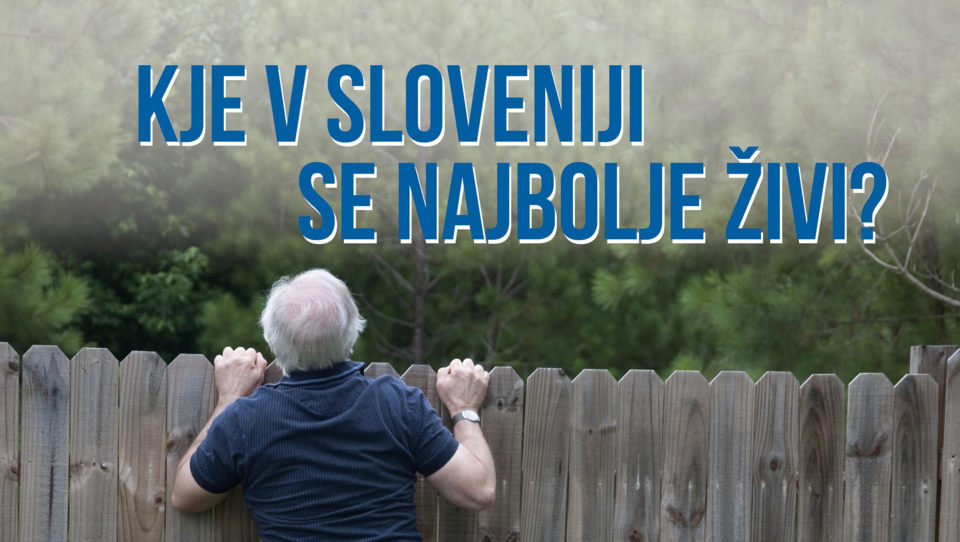Kje v Sloveniji se najbolje živi? Razkrijemo 17. oktobra
